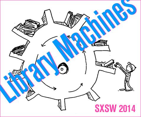 LibraryMachines-SXSW